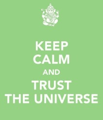 keepcalm_trust_the_universe